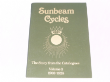 Sunbeam Cycles The Story From The Catalogues Volume 3